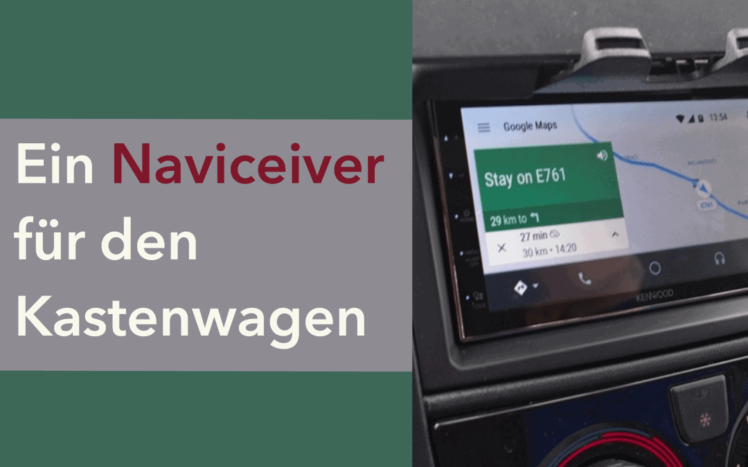 Naviceiver mit Android Auto/Apple Carplay im Wohnmobil