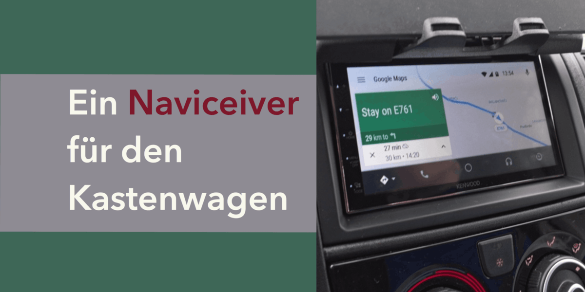 Naviceiver mit Android Auto/Apple Carplay im Wohnmobil - WoMo Guide